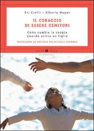 Il coraggio di essere genitori Book Cover