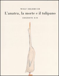 L'anatra la morte e il tulipano Book Cover