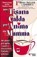 Una tisana calda per l'anima della mamma Book Cover