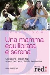 Una mamma equilibrata e serena Book Cover