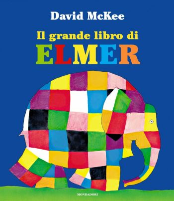 Elmer l 39 elefante variopinto - Libro da colorare elefante libro ...