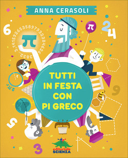 Tutti in festa con pi greco Book Cover